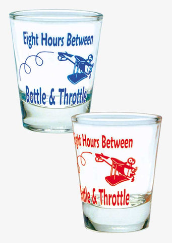 8 Hours Shot Glass