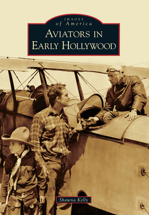 Aviators in Early Hollywood Book