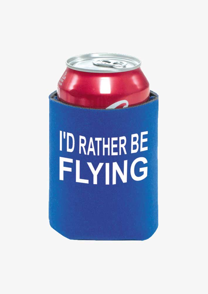 I'd Rather Be Flying Coozie
