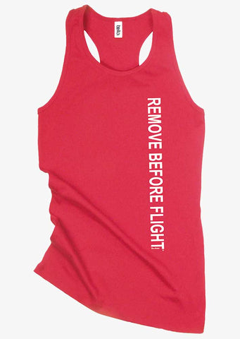 Remove Before Flight Racer Tank Top