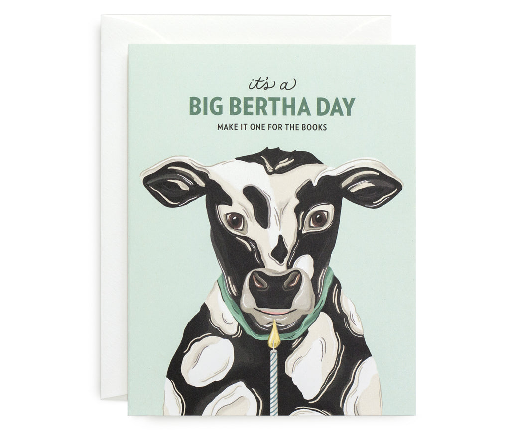 Big Bertha Day Card