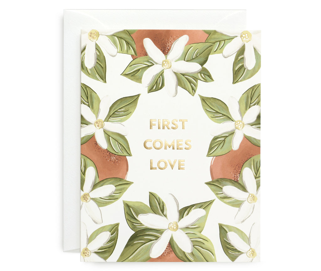 First Comes Love Card