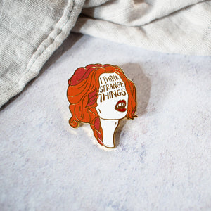 Dracula 'I Think Strange Things' Enamel Pin