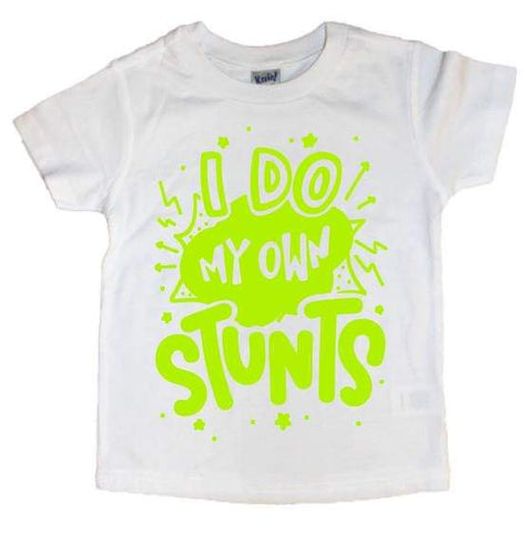 I Do My Own Stunts Tee - The  Little Reasons