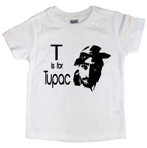T is for Tupac Tee - The  Little Reasons