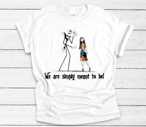 We Are Simply Meant To Be Adult Tee - The  Little Reasons