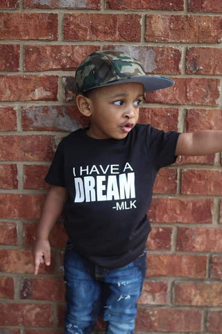 I have a Dream Tee - The  Little Reasons