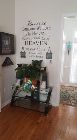 Because Someone We Love Is In Heaven Wall Decal - The  Little Reasons