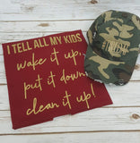 I Tell All My Kids Wake It Up Tee - The  Little Reasons