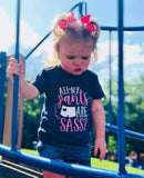 All My Pants Are Sassy - The  Little Reasons