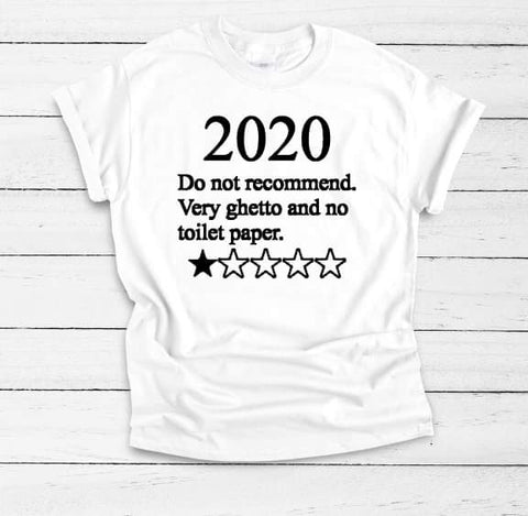 2020 Do Not Recommend Adult Tee - The  Little Reasons