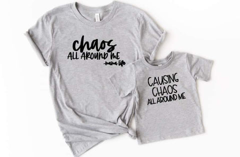 Mommy and Me Chaos Tees - The  Little Reasons