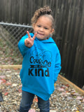 Have Courage and Be Kind Pullover Hoodie - The  Little Reasons