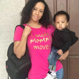 I Make Mommy Moves - The  Little Reasons