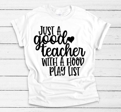 Just A Good Teacher With A Hood Playlist Unisex Adult Tee - The  Little Reasons