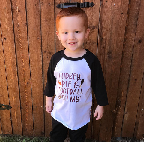 Turkey, Pie, and Football Oh My Raglan - The  Little Reasons