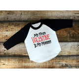 My First Valentine Is My Mommy Raglan - The  Little Reasons