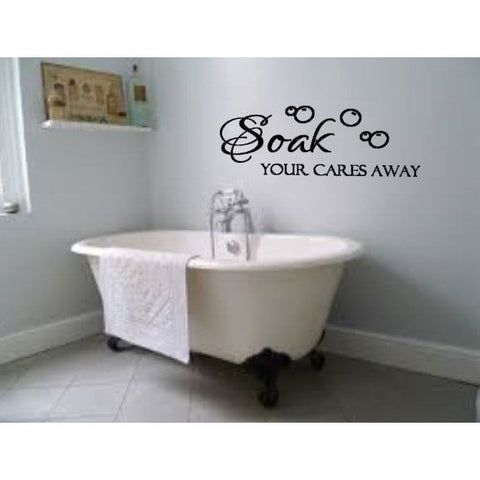 Soak Your Care Away Wall Decal - The  Little Reasons