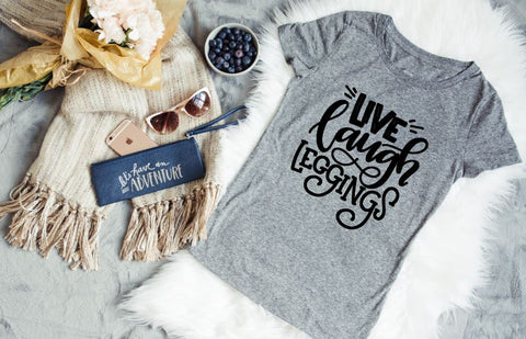 Live, Laugh, Leggings Tee - The  Little Reasons