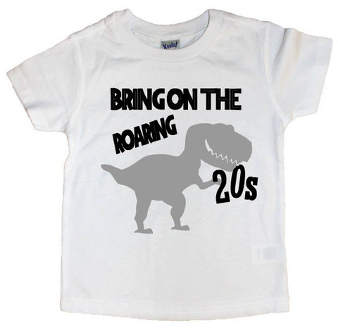 Bring On The Roaring 20s Tee - The  Little Reasons