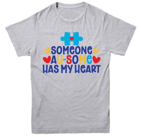 Someone Au-Some Has My Heart Adult Tee - The  Little Reasons