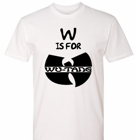 W Is For Wutang Adult Tee - The  Little Reasons