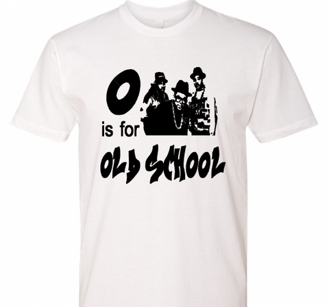 O Is For Old School Adult Tee - The  Little Reasons