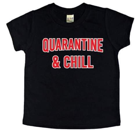 Quaratine And Chill Tee - The  Little Reasons