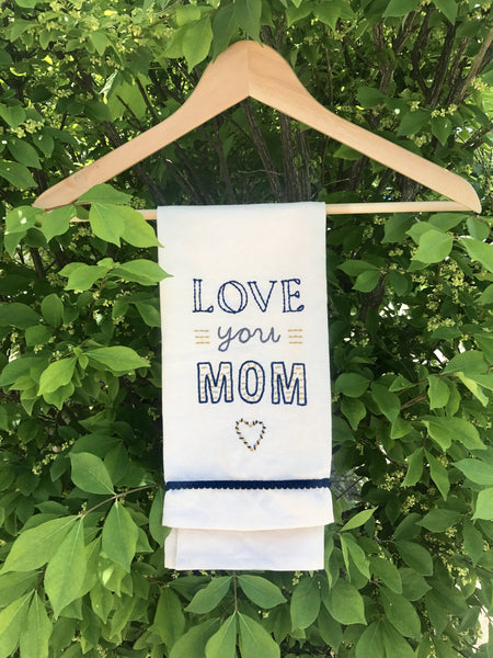 Love You Mom Dish Towel