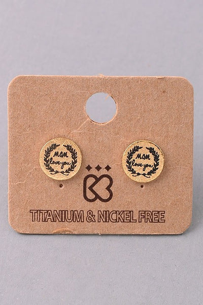 Love You Mom Earrings--3 Colors