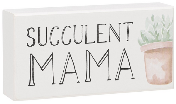 Succulent Mama Box Sign
