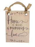 Home is Where Memories Live Sign