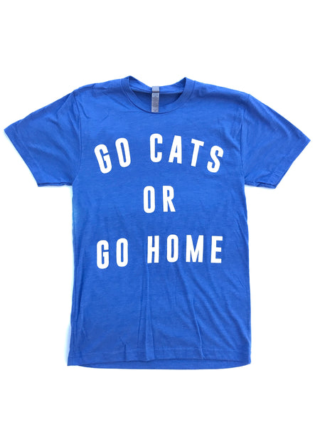 Go Cats Or Go Home Tee