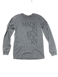 Made in KY Long Sleeve Tee