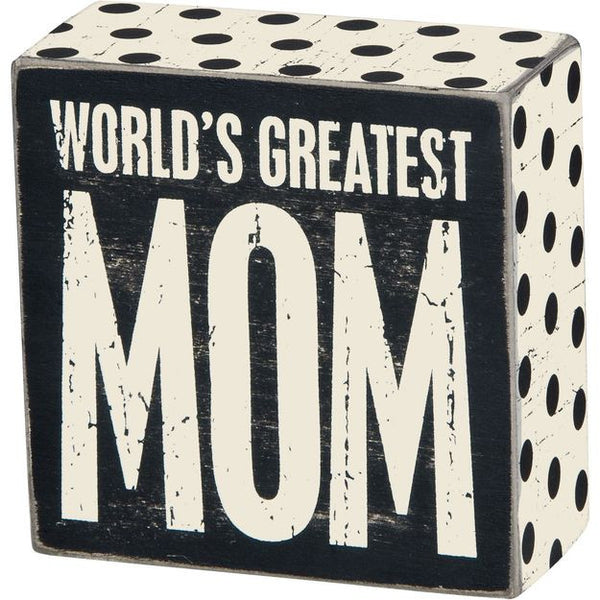 Greatest Mom Box Sign