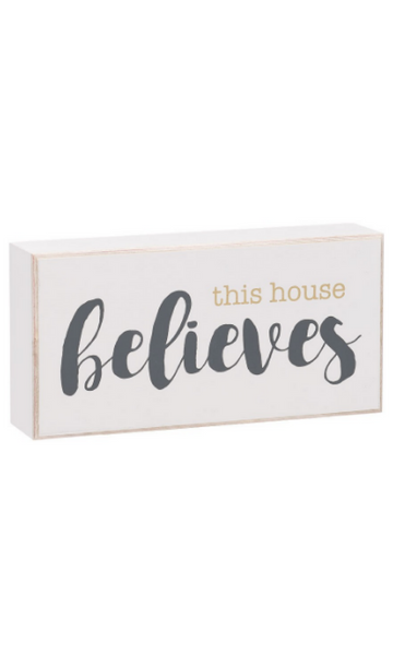 This House Believes Box Sign