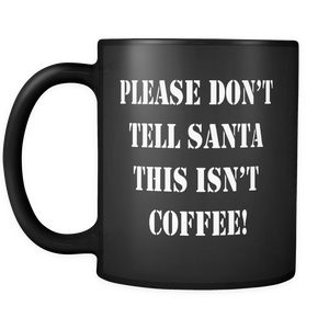 Not Coffee Santa Mug - The Fugly Mug Company