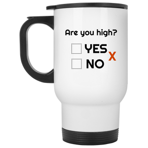 Are You High Travel Mug - The Fugly Mug Company