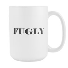 Load image into Gallery viewer, Fugly Simply Put Mug - The Fugly Mug Company