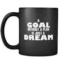 Load image into Gallery viewer, Goals Motivational Mug - The Fugly Mug Company