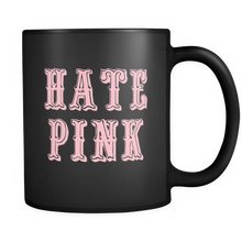 Load image into Gallery viewer, Hate Pink Mug - The Fugly Mug Company