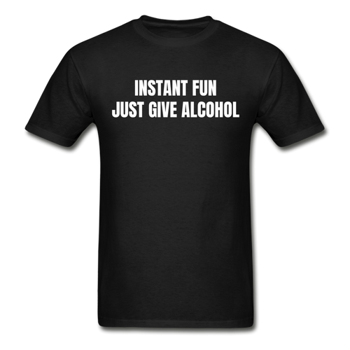 Just Give Alcohol For Fun T-Shirt - The Fugly Mug Company