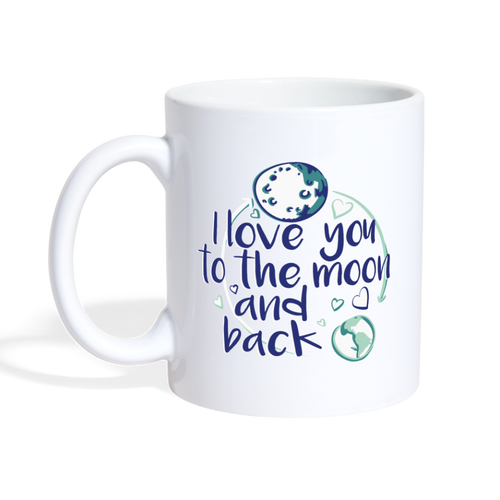 I Love You to the Moon and Back Mug - The Fugly Mug Company