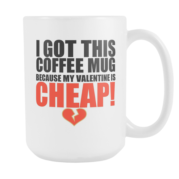 Cheap Valentine - The Fugly Mug Company