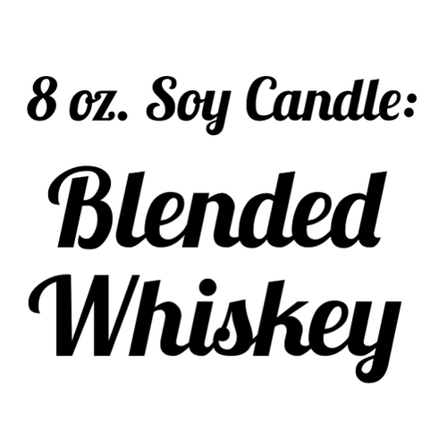Blended Whiskey Soy Candle