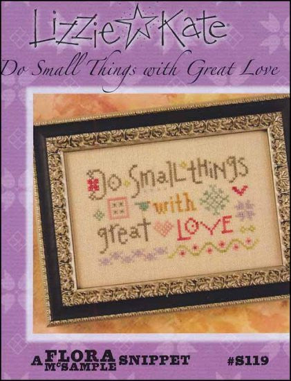 Flora McSample Snippet: Do Small Things With Great Love ~ Lizzie Kate