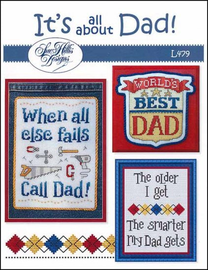 It's All about Dad! ~ Sue Hillis Designs