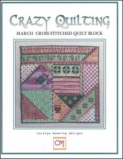 Crazy Quilting: March Block