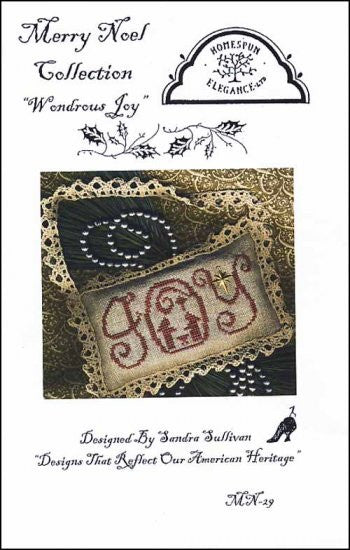 Wondrous Joy ~ Homespun Elegance Ltd