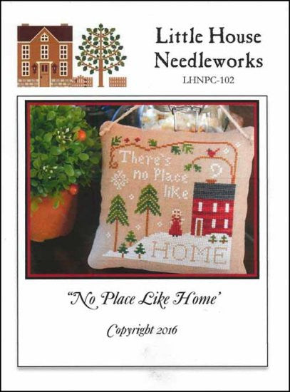 NO PLACE LIKE HOME ~ Little House Needleworks